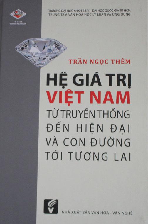 Công trình nghiên cứu Hệ giá trị Việt Nam từ truyền thống đến hiện đại và con đường tới tương lai của GS.TSKH Trần Ngọc Thêm - Ảnh: KHÁNH UYÊN