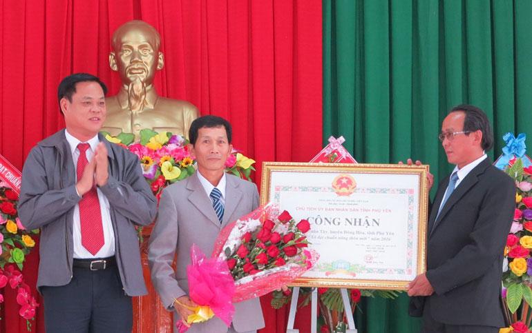 Hòa Xuân Tây (Đông Hòa), Xuân Sơn Nam (Đồng Xuân) và Hòa Mỹ Đông (Tây Hòa): Đón nhận bằng công nhận xã đạt chuẩn nông thôn mới năm 2016
